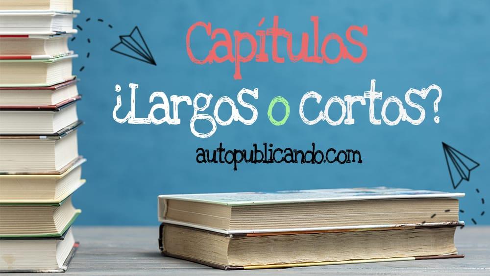 CapitulosLargosCortos
