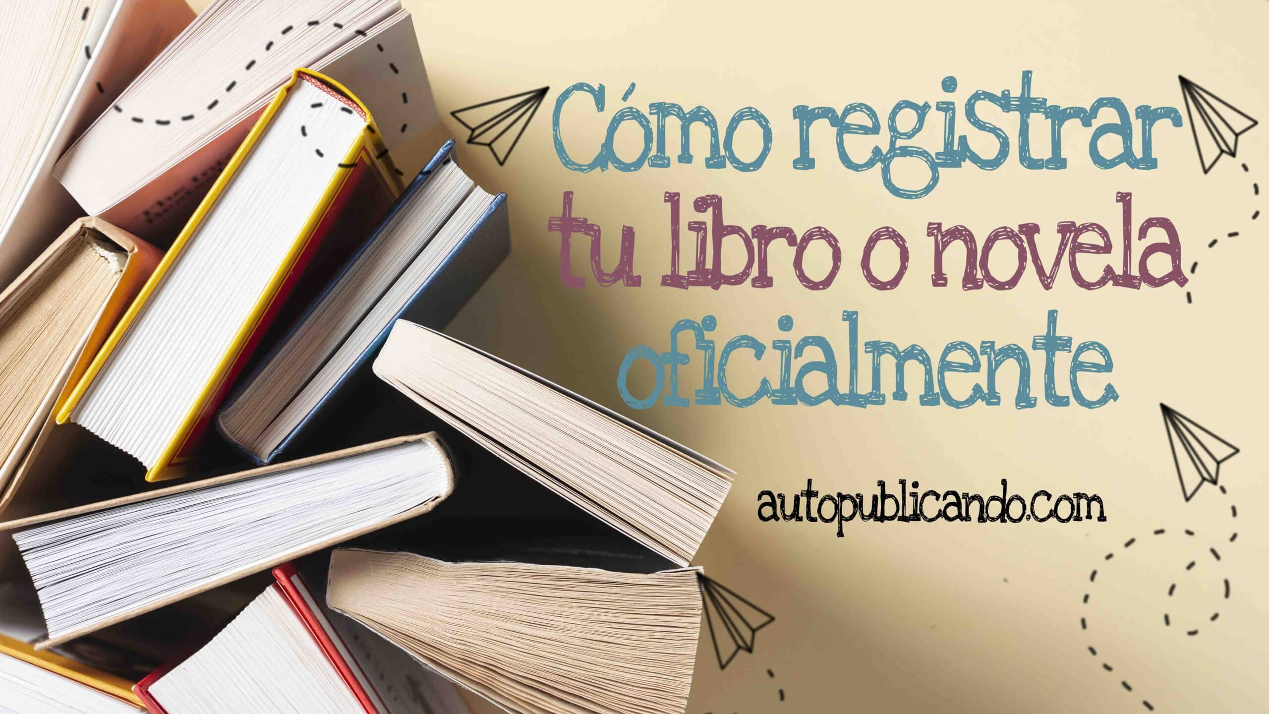 Registrar tu libro o novela
