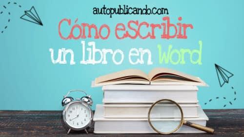 Escribir un libro en word