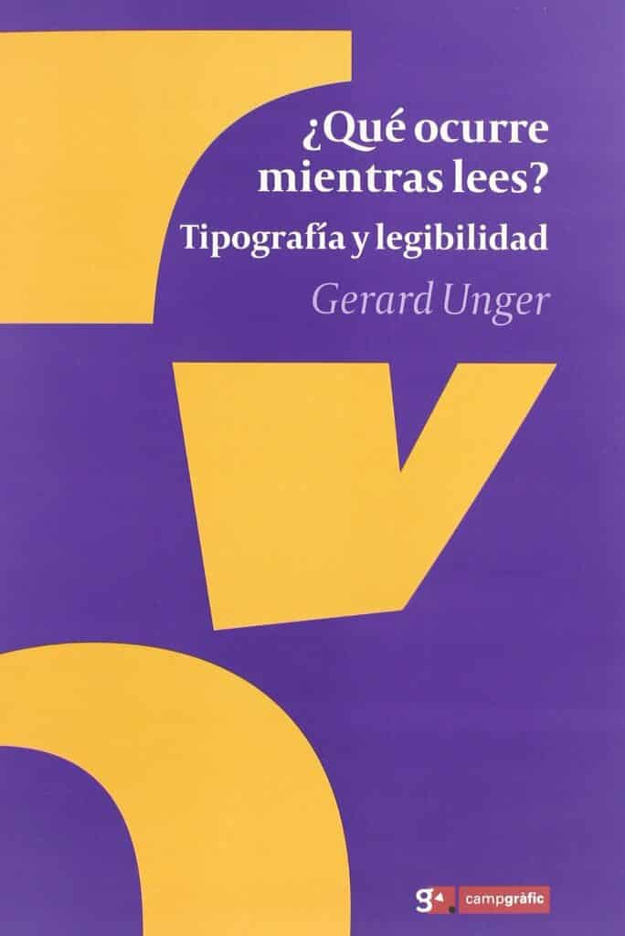 ¿Qué ocurre mientras lees? – Gerard Unger
